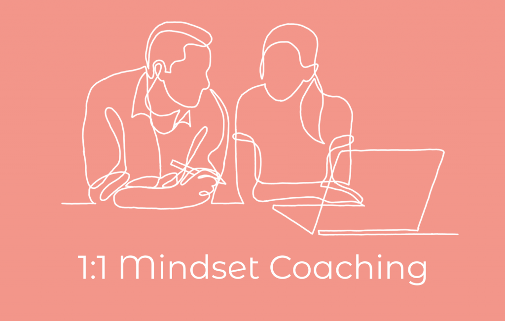 1:1 Mindset Coaching